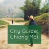 City Guide: Chiang Mai